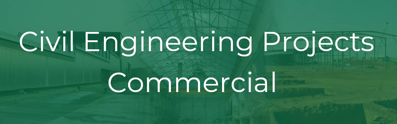Civil Engineering Projects Commercial